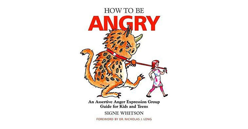 How to Be Angry by Signe Whitson
