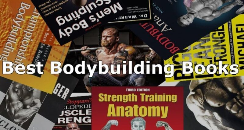 Top Rated Best Bodybuilding Books To Read