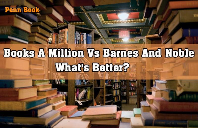 Books A Million Vs Barnes And Noble