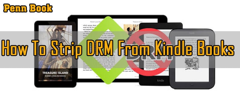 How To Strip Drm From Kindle Books