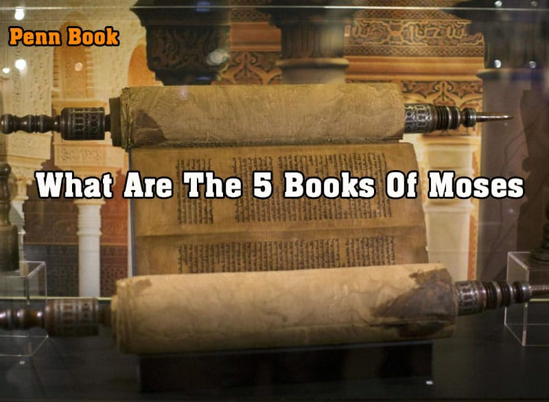 What Are The 5 Books Of Moses