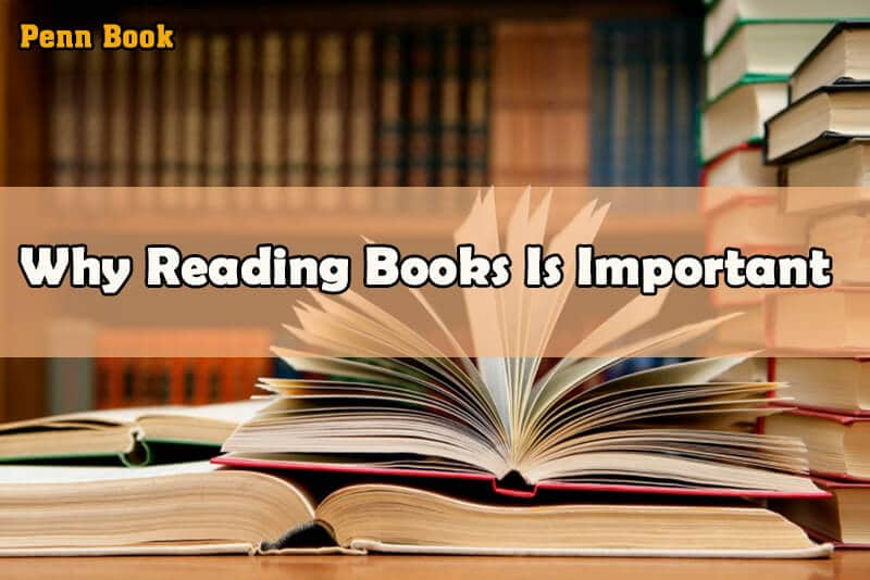 Why Reading Books Is Important