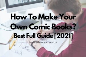 How To Make Your Own Comic Books