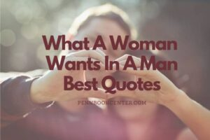What A Woman Wants In A Man Quotes