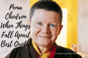 Best Pema Chodron When Things Fall Apart Quotes