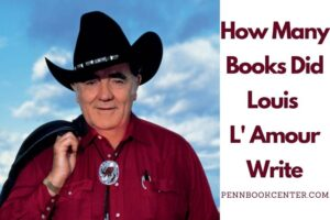 How Many Books Did Louis L' Amour Write?
