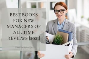 Best Books For New Managers Of All Time Reviews